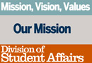 The University of Texas at Austin Division of Student Affairs Mission and Vision